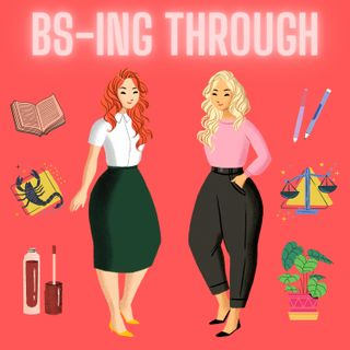 Episode 2 – BS-ing Through: A Q&A and High School