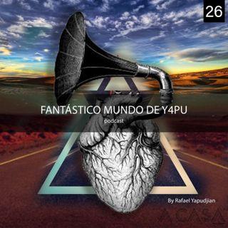Fantastico Mundo de YAPU 26
