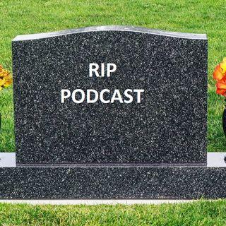 La muerte del Podcast