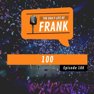 Episode 100 - 100