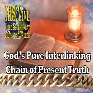 03—God's Interlinking Chain Of Truth