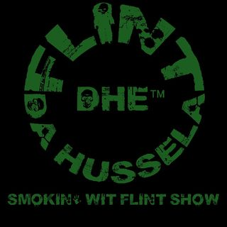 Episode 3 Part 1 - Smokin' wit FLINT Show