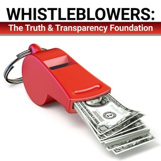 Whistleblowers: The Truth & Transparency Foundation