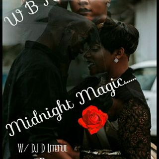 WBRP.... Midnight Magic ... W/ DJ Lady J  & DJ DLiteful #ClassicSoul  #OldSchool