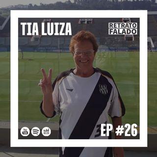 Macacast #26: Retrato Falado com a Tia Luiza