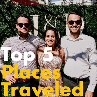 Top 5 Places Traveled