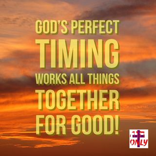 God's Great Love for you Works All Things together, to answer yiur prayer in His perfect timing and in his perfect way