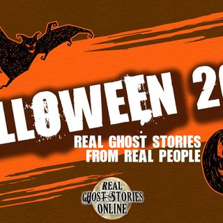 Real Ghost Stories From Real People | Halloween 2018 Revisted