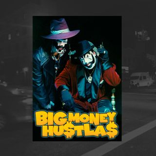 42: Big Money Hustlas (Insane Clown Posse)