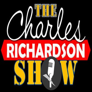 The Charles Richardson Show 1/24/2020