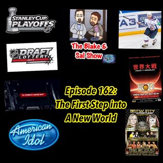 B&S Episode 162: The First Step into A New World (Special Guest: Frankie DeFalco)
