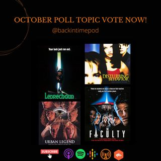 October Poll Topic Vote Now! Ep. 225