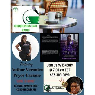 Conquerors Cafe Author Spotlight Featuring Author Veronica Pryor-Faciane