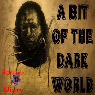 A Bit of the Dark World | Alternate Universe Story | Podcast