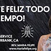 [SERVICIO]¡Vive Feliz Todo El Tiempo!   Maria Felipe   UCDM