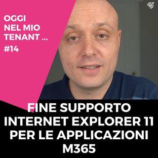 Microsoft termina il supporto ad Internet Explorer 11
