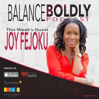 Habit Development and Personal Transformation with Joy Fejoku