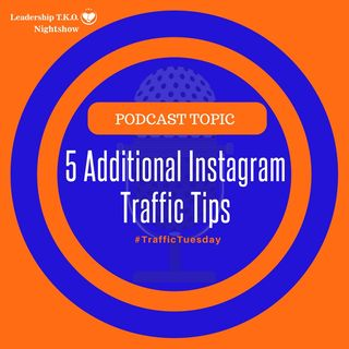 5 Additional Instagram Traffic Tips | Lakeisha McKnight