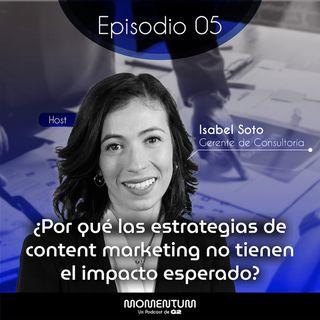05: Startup Questions | ¿Por qué las estrategias de content marketing no tienen el impacto esperado?