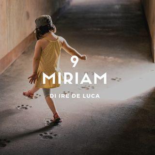 9- Miriam