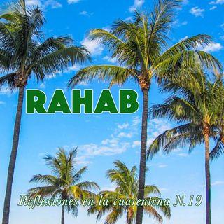 Rahab (Reflexiones en la cuarentena #19)