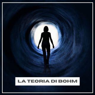 Cosa c'è dopo la morte? La risposta di Bohm (Opinioni di un Alieno #16)