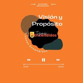 Proposito y vision