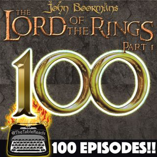 100 - John Boorman's Lord of the Rings, Part 1