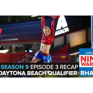 American Ninja Warrior 2017 | Episode 3 Daytona Beach Qualifying Podcast