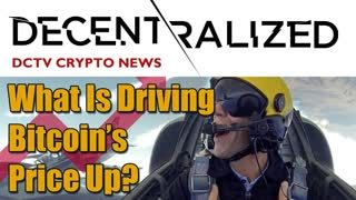 What Is Driving Bitcoin's Price Up