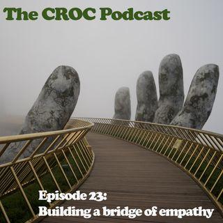 Ep23: Building a bridge of empathy
