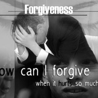 FORGIVENESS - pt4 - I Love You - I Forgive You