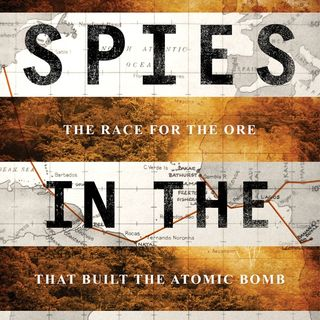 Spies in the Congo:  Congolese Uranium & WWII