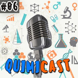 """QuimiCast 06 - """"Bota a camisinha, bota meu amor"""""""
