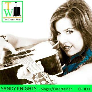 Sandy Knights - Singing and Chasing Dreams