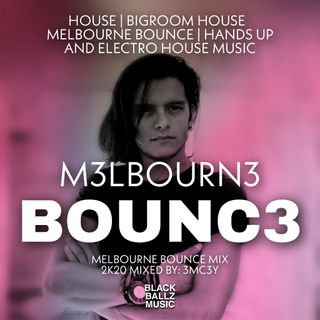 3MC3Y MELBOURNE BOUNCE MIX #01