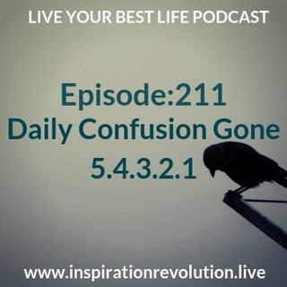 Episode 211 - Your Daily Confusion Ends 5.4.3.2.1