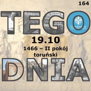 Tego dnia: 19 października (II pokój toruński)