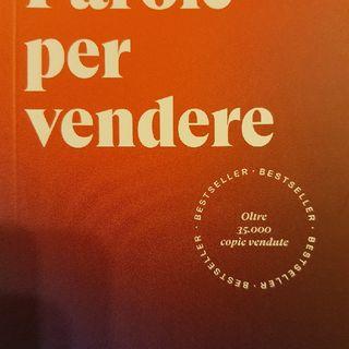 Paolo Borzacchiello: Parole per Vendere