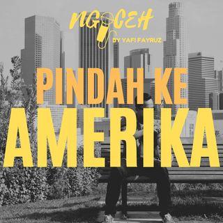 PINDAH KE AMERIKA