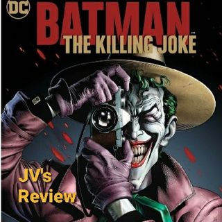 Episode 78 - Batman: The Killing Joke Review (Spoilers)