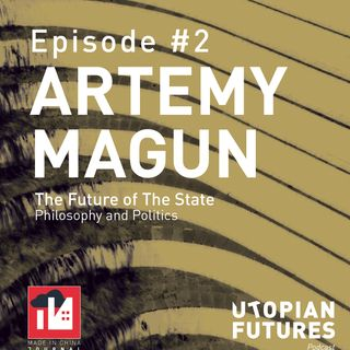 Artemy Magun on The Future of the State