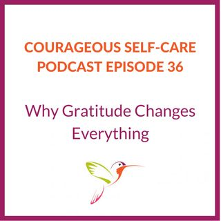 Why Gratitude Changes Everything