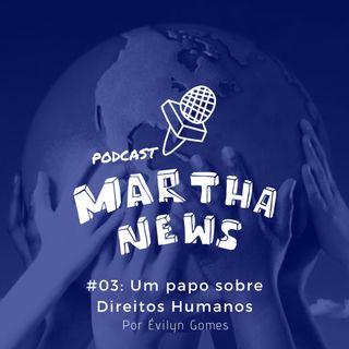 #03: Um papo sobre Direitos Humanos