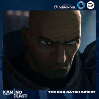 KaminoKast 152: The Bad Batch S01E07