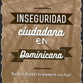 Inseguridad Ciudadana En Dominicana