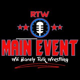 RTW Main Event #155 Rad Rob is BACK!