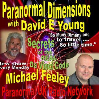 Paranormal Dimensions - Michael Feeley - Secrets of the Real Da Vinci Code - 022221
