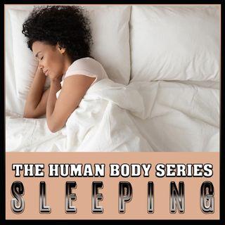 Sleeping (The Human Body Series)