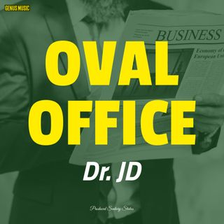 Oval Office by Dr. JD produced by Sentury Status